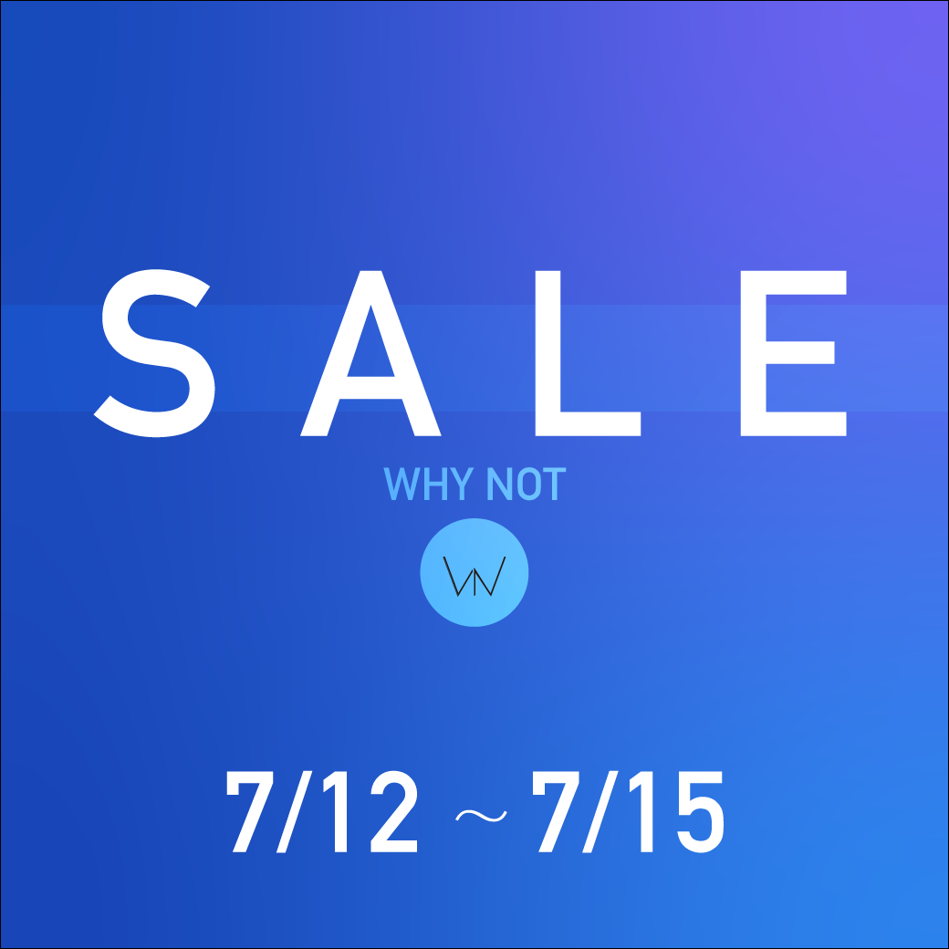 WHY NOT SALE
